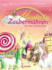 Mirabells Zaubermähnen bei den Zuckerfeen (Band 2)