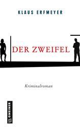 Der Zweifel - Kriminalroman