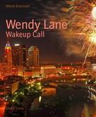Mario Kresnadi: Wendy Lane