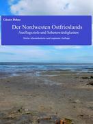 Günter Dehne: Der Nordwesten Ostfrieslands