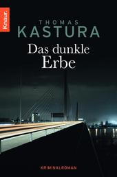 Das dunkle Erbe - Kriminalroman
