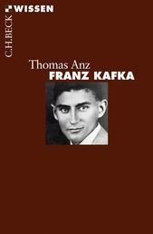 Franz Kafka - Leben und Werk