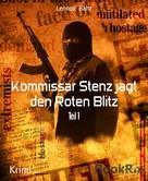 Lennox Bahr: Kommissar Stenz jagt den Roten Blitz