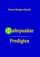 Peter Muttersbach: Haltepunkte