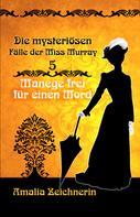Amalia Zeichnerin: Die mysteriösen Fälle der Miss Murray: Manege frei für einen Mord ★★★