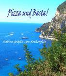 Sabine Gräfin von Rothenfels: Pizza und Basta! ★★