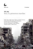 VV. AA.: Siria. La primavera marchita