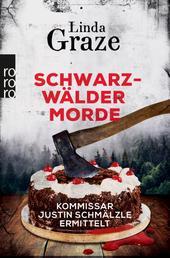 Schwarzwälder Morde - Kommissar Justin Schmälzle ermittelt