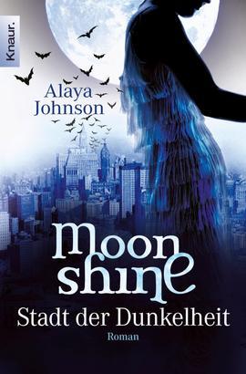 Moonshine - Stadt der Dunkelheit
