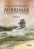 María Yolanda Martín López: Aurrimar. La leyenda del Dios Errante