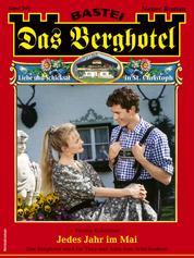 Das Berghotel 245 - Heimatroman - Jedes Jahr im Mai