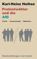 Karl-Heinz Heihse: Protestwähler und die AfD