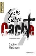 Sabine Hartmann: Sechs, Sieben, Cache! ★★
