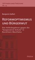 Benjamin Seifert: Reformoptimismus und Bürgerwut