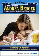 Marina Anders: Notärztin Andrea Bergen - Folge 1289 ★★★★★