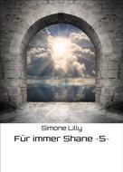 Simone Lilly: Für immer Shane ~5~