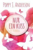 Poppy J. Anderson: Nur ein Kuss ★★★★
