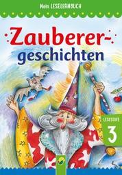 Zauberergeschichten - Mein Leselernbuch: Lesestufe 3