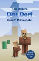 Karl Olsberg: Das Dorf Band 7 ★★★★