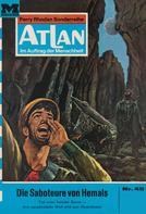 H. G. Ewers: Atlan 45: Die Saboteure von Hemals ★★★★★