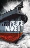 Howard Gordon: Peacemaker ★★★★