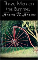 Jerome K. Jerome: Three Men on the Bummel