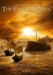 The Emperor's Men 5: Escape