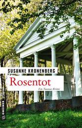 Rosentot - Norma Tanns siebter Fall
