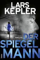 Lars Kepler: Der Spiegelmann ★★★★