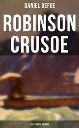Robinson Crusoe (Illustrierte Ausgabe) - Abenteuer-Klassiker