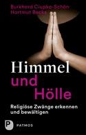 Burkhard Ciupka-Schön: Himmel und Hölle ★★★★★