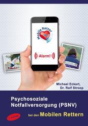 Psychosoziale Notfallversorgung (PSNV) bei den Mobilen Rettern