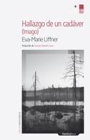 Eva-Marie Liffner: Hallazgo de un cadáver