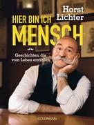 Horst Lichter: Hier bin ich Mensch ★★★★