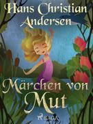 Hans Christian Andersen: Märchen von Mut