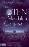 Katharina Mylius: Die Toten vom Magdalen College ★★★★