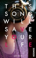 Leila Sales: This Song Will Save Your Life ★★★★