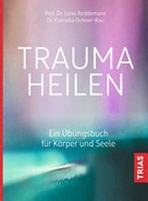 Cornelia Dehner-Rau: Trauma heilen ★★★★★
