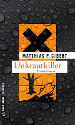 Unkrautkiller - Lenz' 16. Fall