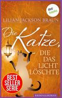 Lilian Jackson Braun: Die Katze, die das Licht löschte - Band 3 ★★★★