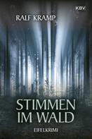 Ralf Kramp: Stimmen im Wald ★★★★★