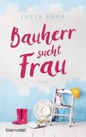Julia Bähr: Bauherr sucht Frau ★★★★