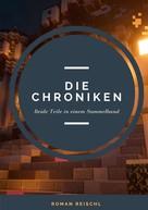 Roman Reischl: Die Chroniken ★
