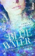 Anna K. Bellmann: Blue Water ★★★★