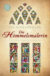 Die Himmelsmalerin - Historischer Roman