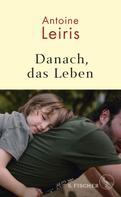 Antoine Leiris: Danach, das Leben ★★★★★