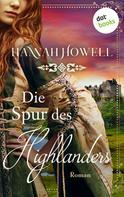 Hannah Howell: Die Spur des Highlanders - Highland Roses: Erster Roman ★★★★