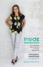 Inside Makeovers - How to Successfully Grow and Transform Your Property Styling Business