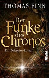 Der Funke des Chronos - Ein Zeitreise-Roman