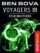Ben Bova: Voyagers III